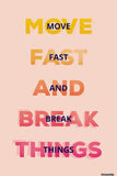 Wall Art, Move Fast Break Things Light, - PosterGully - 1