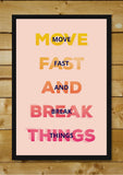 Wall Art, Move Fast Break Things Light, - PosterGully - 2