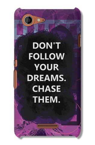 Chase Your Dreams Quote | Sony Xperia E3 Cases