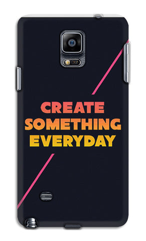Create Something Everyday | Samsung Galaxy Note 4 Cases