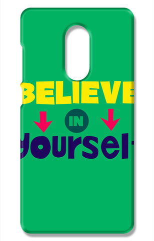 Believe In Yourself Typography | Xiaomi Redmi Note 4 Cases