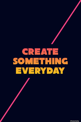 Wall Art, Create Something Everyday, - PosterGully - 1