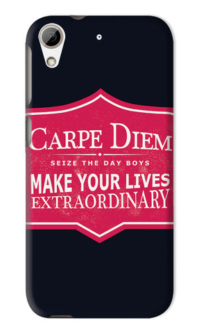 Carpe Diem Dead Poets Society | HTC Desire 626 Cases
