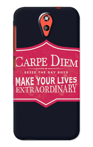 Carpe Diem Dead Poets Society | HTC Desire 620 Cases