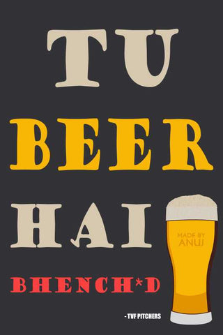 Wall Art, Tu Beer Hai Artwork  | Artist: Anuj Agarwal, - PosterGully