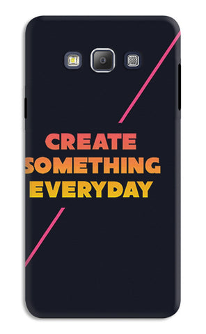 Create Something Everyday | Samsung Galaxy A7 Cases