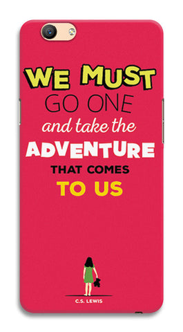 Adventures Narnia Typography | Oppo F1s Cases