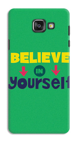 Believe In Yourself Typography | Samsung Galaxy A7 (2016) Cases