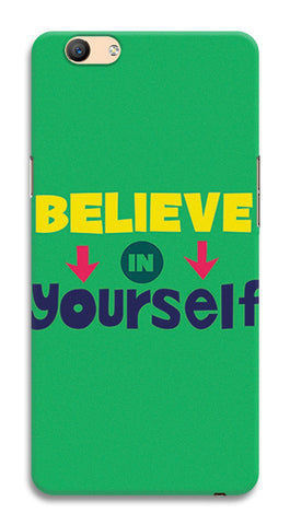 Believe In Yourself Typography | Oppo F1s Cases