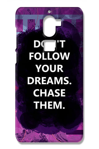 Chase Your Dreams Quote Coolpad Cool One Cases