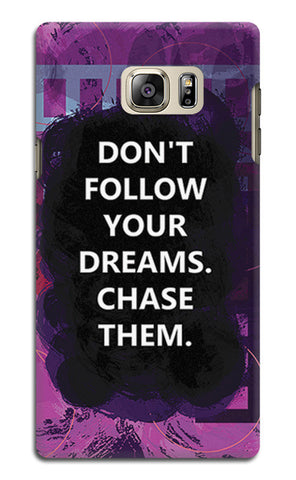 Chase Your Dreams Quote | Samsung Galaxy Note 5 Cases