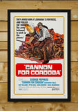Brand New Designs, Cannon For Cordoba | Retro Movie Poster, - PosterGully - 2