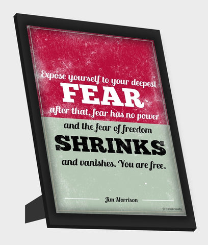 Framed Art, Freedom From Fear Jim Morrison Framed Art, - PosterGully