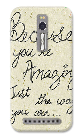 Just The Way You Are Artwork Artist Simran Anand | Asus Zenfone 2 Cases