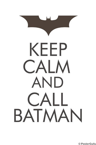 PosterGully Specials, Keep Calm & Call Batman, - PosterGully