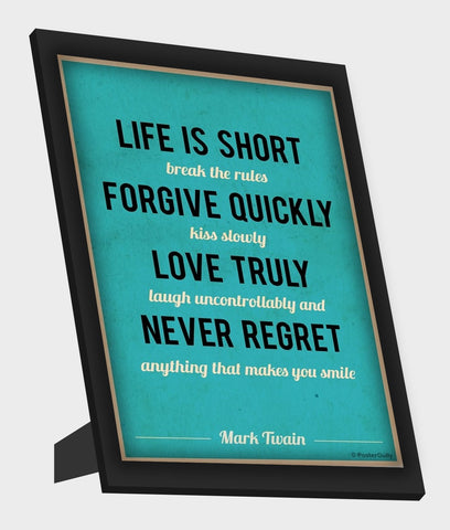 Framed Art, Life Is Short Mark Twain Quote Framed Art, - PosterGully