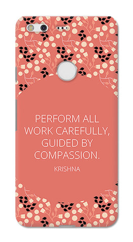 Work Carefully Quote Krishna Bhagavad Gita | Google Pixel XL Cases