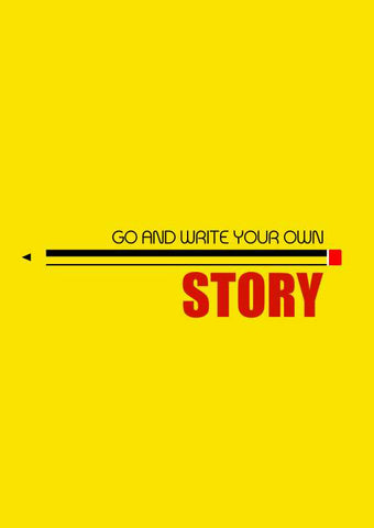 Wall Art, Go And Write Your Own Story Artwork  | Artist: Soumajit Dutta, - PosterGully