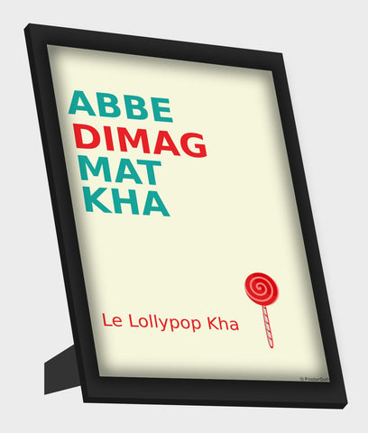 Framed Art, Dimag Humour Framed Art, - PosterGully