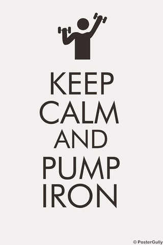 PosterGully Specials, Keep Calm & Pump Iron, - PosterGully