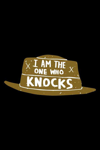 I Am The One Who Knocks Breaking Bad |  PosterGully Specials