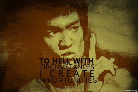 PosterGully Specials, Bruce Lee Quote | Opportunity, - PosterGully