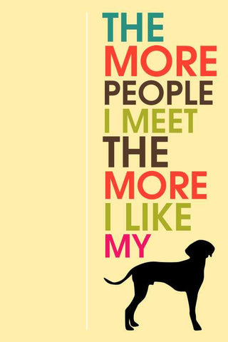I Love My Dog Humour |  PosterGully Specials