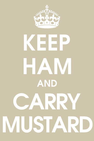 Keep Ham And Carry Mustard |  PosterGully Specials