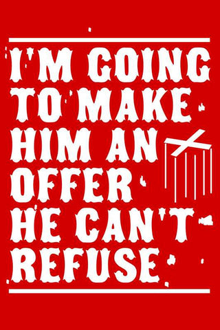 Make Him An Offer Godfather |  PosterGully Specials