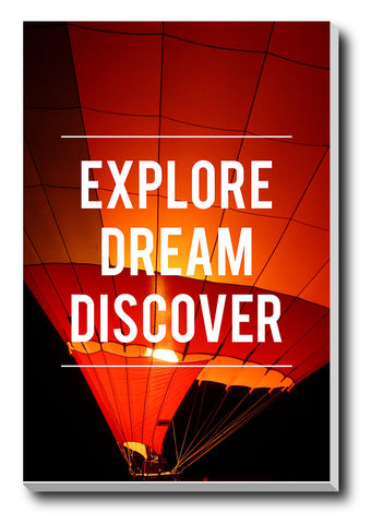 Canvas Art Prints, Explore, Dream & Discover Stretched Canvas Print, - PosterGully - 1