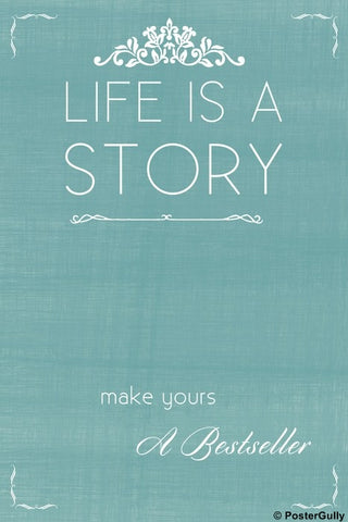 Wall Art, Life Is A Story, - PosterGully