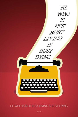 Bob Dylan Busy Living Quote Red |  PosterGully Regulars - 12'' x 18''