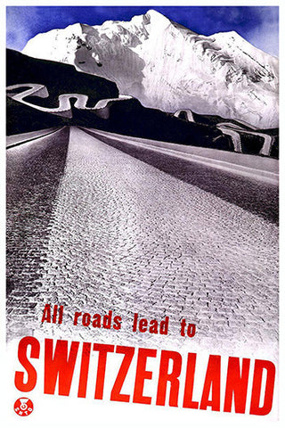 Wall Art, All Roads Lead To Switzerland, - PosterGully