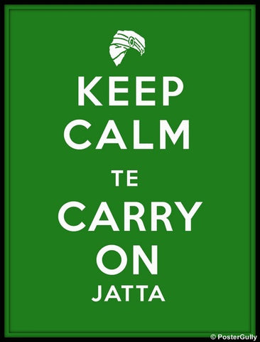 Wall Art, Keep Calm & Carry On Jatta, - PosterGully