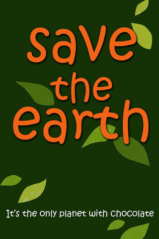 PosterGully Specials, Save The Earth | Quote, - PosterGully