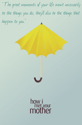 PosterGully Specials, Great Moments Of Life | HIMYM, - PosterGully