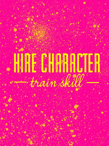 Wall Art, Hire Character Train Skill | Quote, - PosterGully