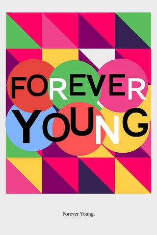 Wall Art, Forever Young., - PosterGully