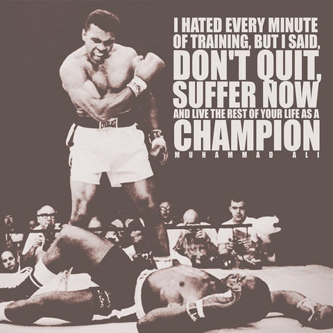 PosterGully Specials, Don't Quit Quote | Muhammad Ali, - PosterGully