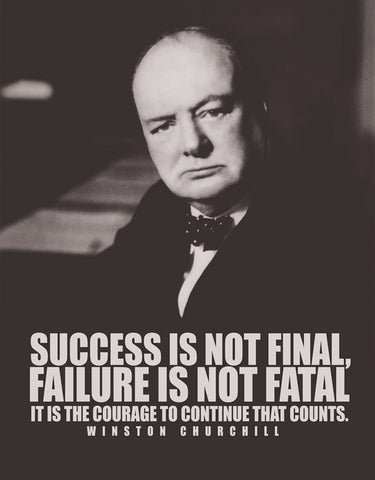PosterGully Specials, Success Is Not Final | Winston Churchill, - PosterGully
