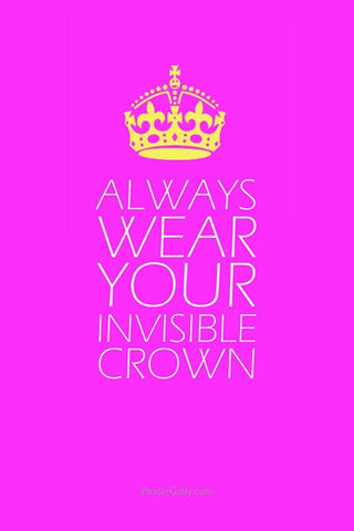 Wall Art, Your Invisible Crown, - PosterGully