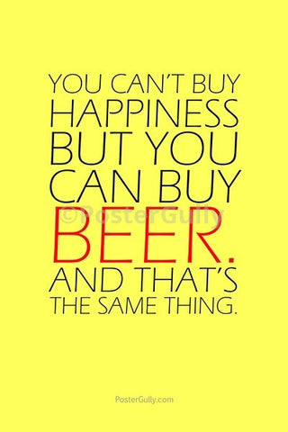 Wall Art, Beer Can Buy Happiness, - PosterGully