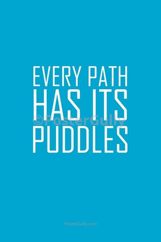 Wall Art, Every Path Has Its Puddles, - PosterGully