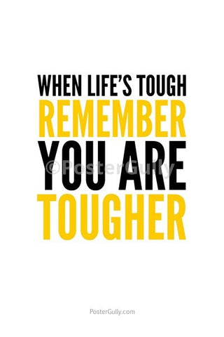 Wall Art, You Are Tougher, - PosterGully