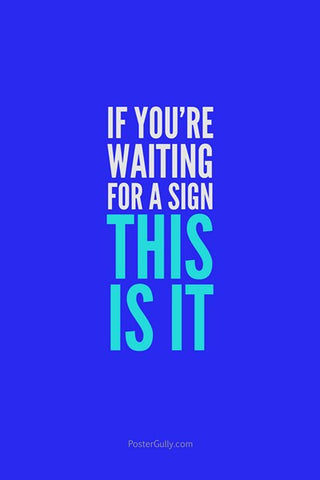 Wall Art, Waiting For A Sign?, - PosterGully