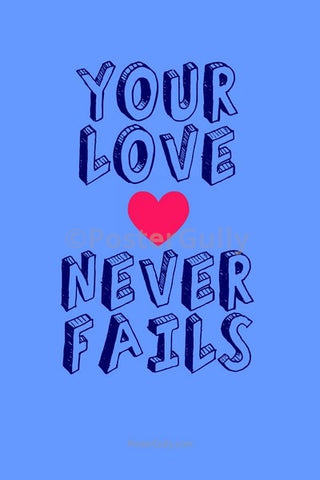 Wall Art, Your Love Never Fails, - PosterGully