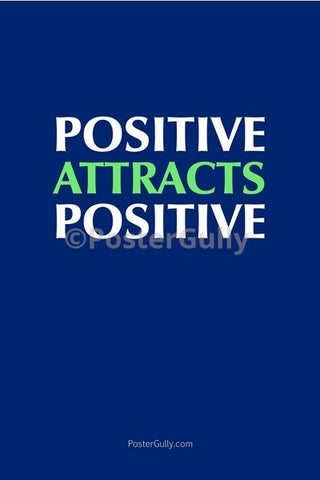 Wall Art, Positive Attracts Positive, - PosterGully