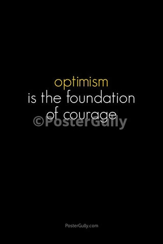 Wall Art, Optimism: Foundation Of Courage, - PosterGully