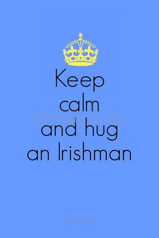 Wall Art, Hug An Irishman, - PosterGully
