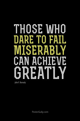 Wall Art, Dare To Fail Miserable, - PosterGully